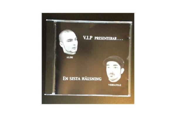 ENTD 27: V.I.P presenterar… Alibi & Versatile – En sista hälsning [CD, 1999]