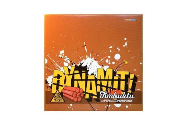 ENTD 25: Timbuktu – Dynamit! [Vinyl/CD, 2003]