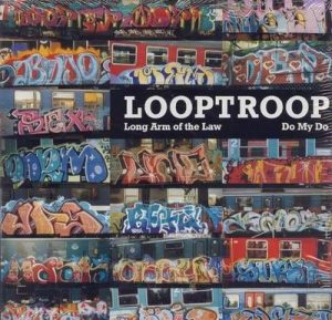 Looptroop - Long Arm Of The Law/Do My Do [vinyl]