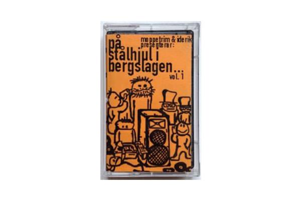 ENTD 46: Moppetrim & Iderik presenterar: På stålhjul i Bergslagen… vol. 1 [Kassett, 2002]