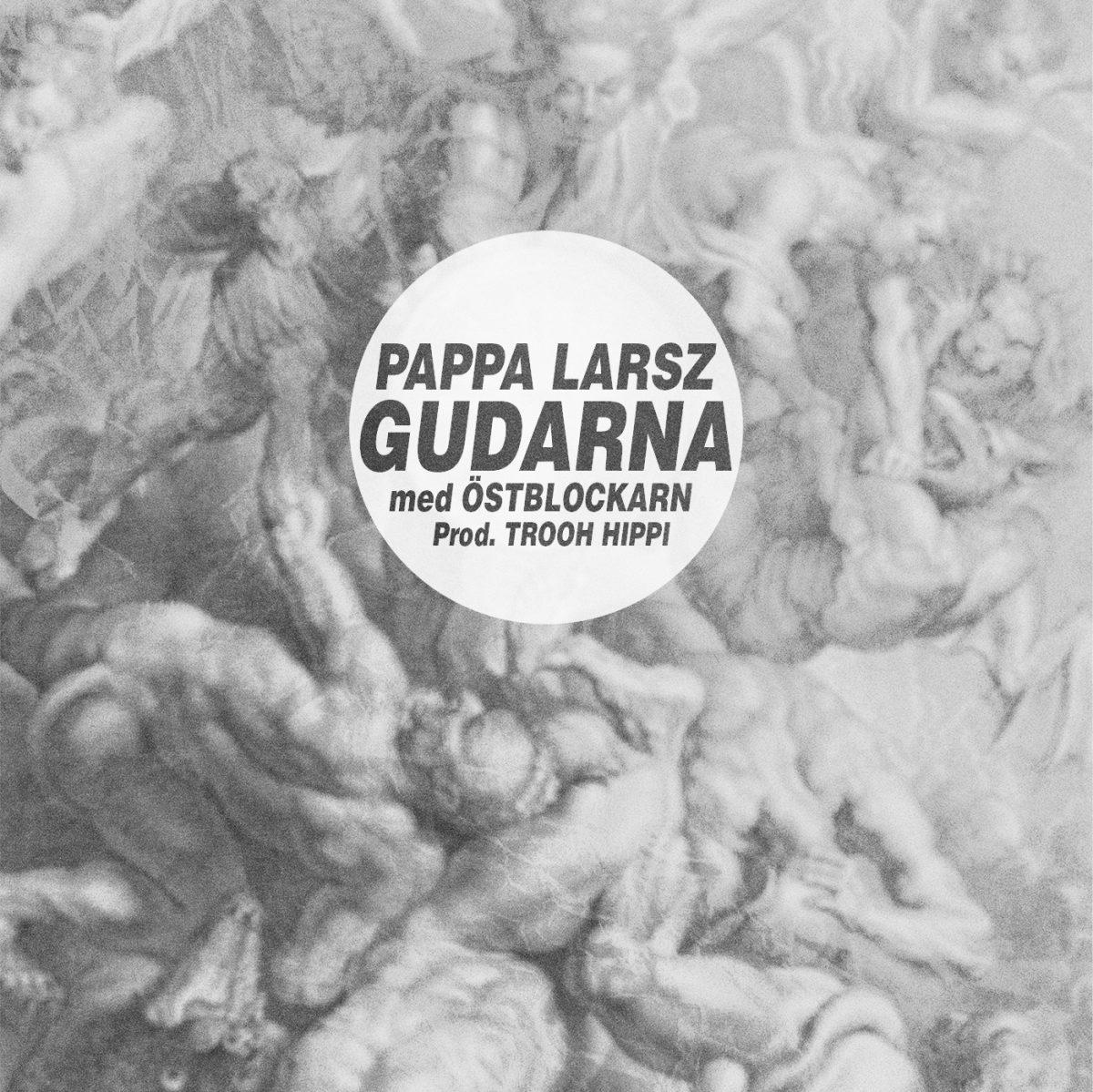Exklusivt: Pappa Larsz med Östblockarn –  Gudarna (MP3)